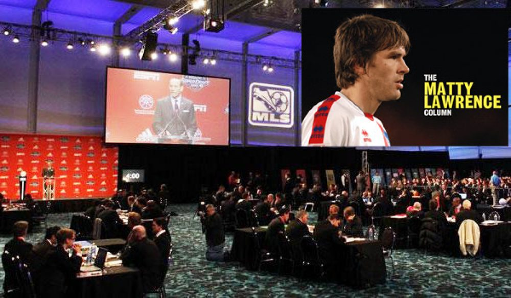 Feeling The Draft: Matty Lawrence Visits The MLS Super Draft And Discovers Some Gems